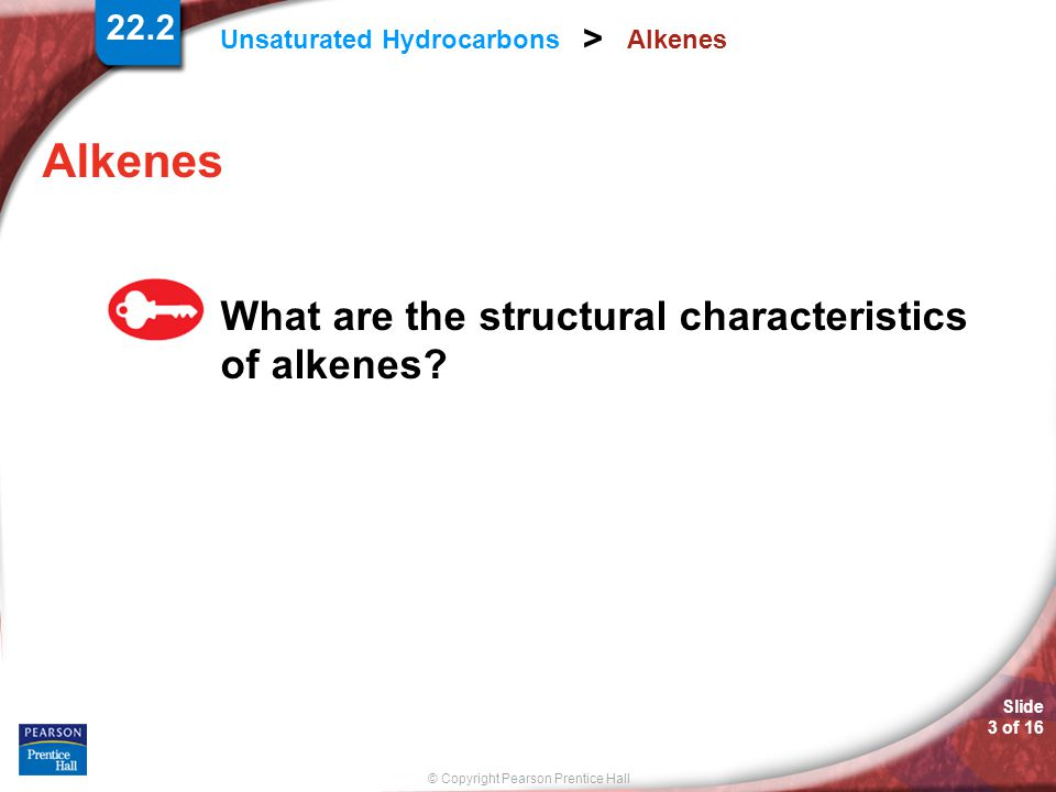 Alkenes Alkenes What are the structural characteristics of alkenes