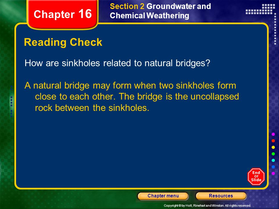 Chapter 16 Reading Check How are sinkholes related to natural bridges