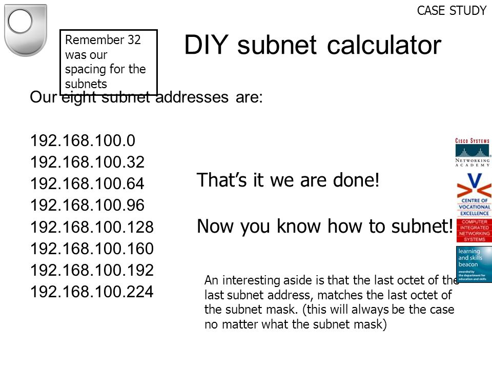 DIY subnet calculator That's it we are done!
