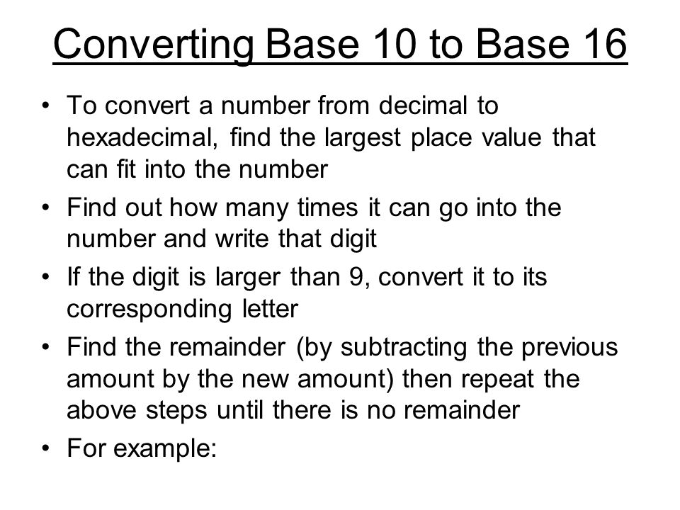Converting Base 10 to Base 16