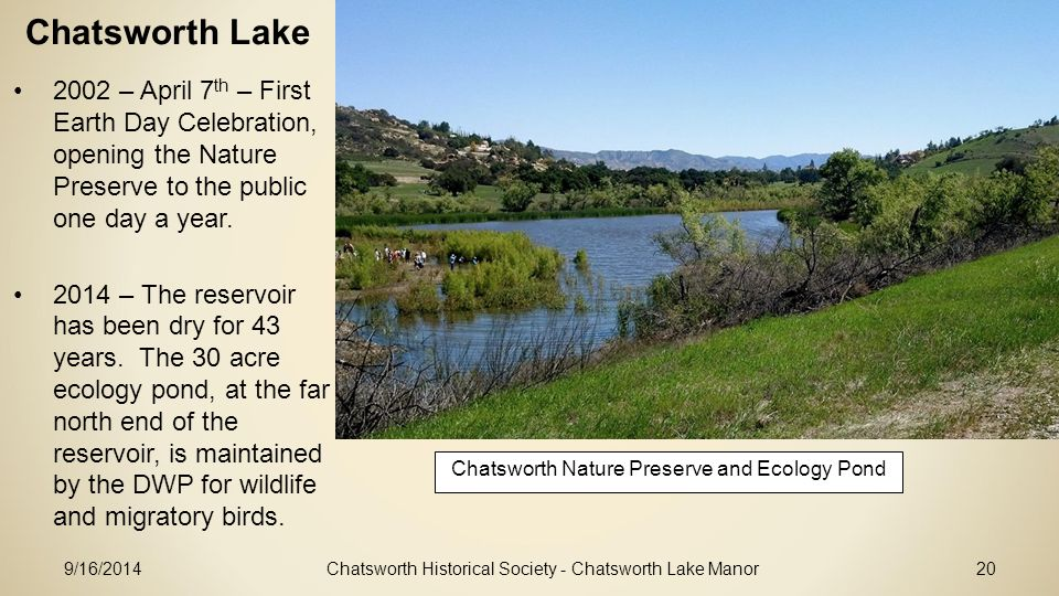 Chatsworth Lake 2002 – April 7th – First Earth Day Celebration, opening the Nature Preserve to the public one day a year.