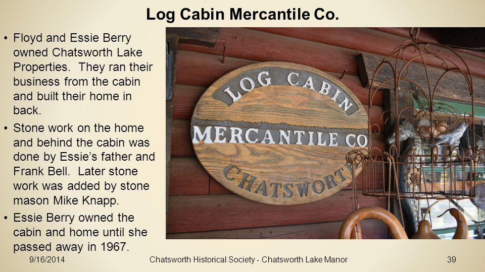 Log Cabin Mercantile Co.