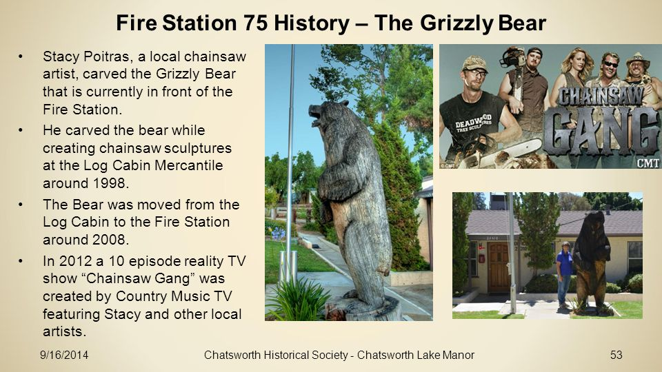 Fire Station 75 History – The Grizzly Bear
