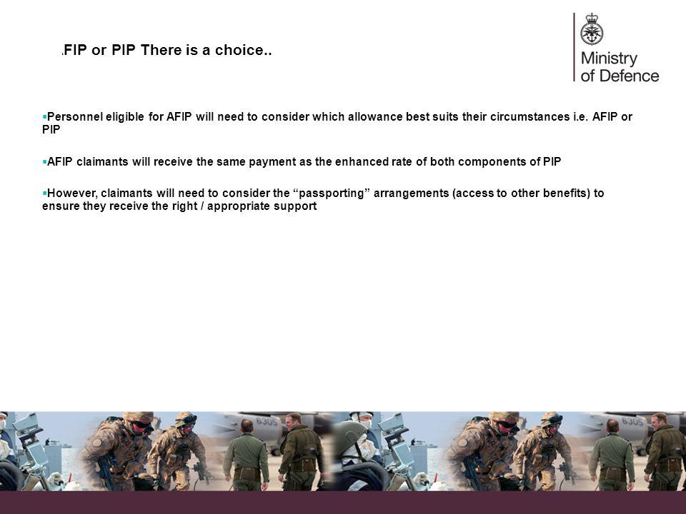 AFIP or PIP There is a choice..