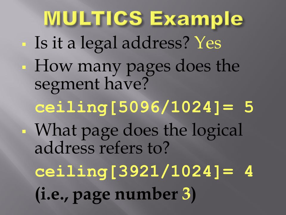 MULTICS Example Is it a legal address Yes