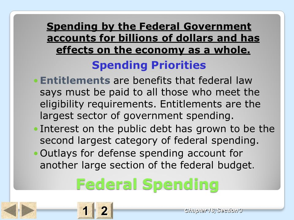 Federal Spending 1 2 Spending Priorities
