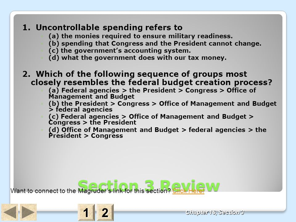 Section 3 Review 1 2 1. Uncontrollable spending refers to