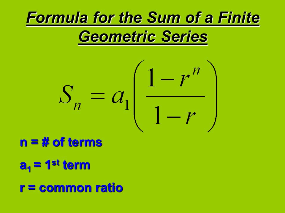 Formula for the Sum of a Finite Geometric Series
