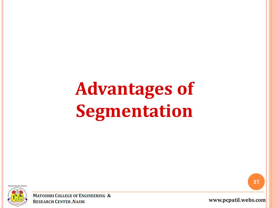 Advantages of Segmentation
