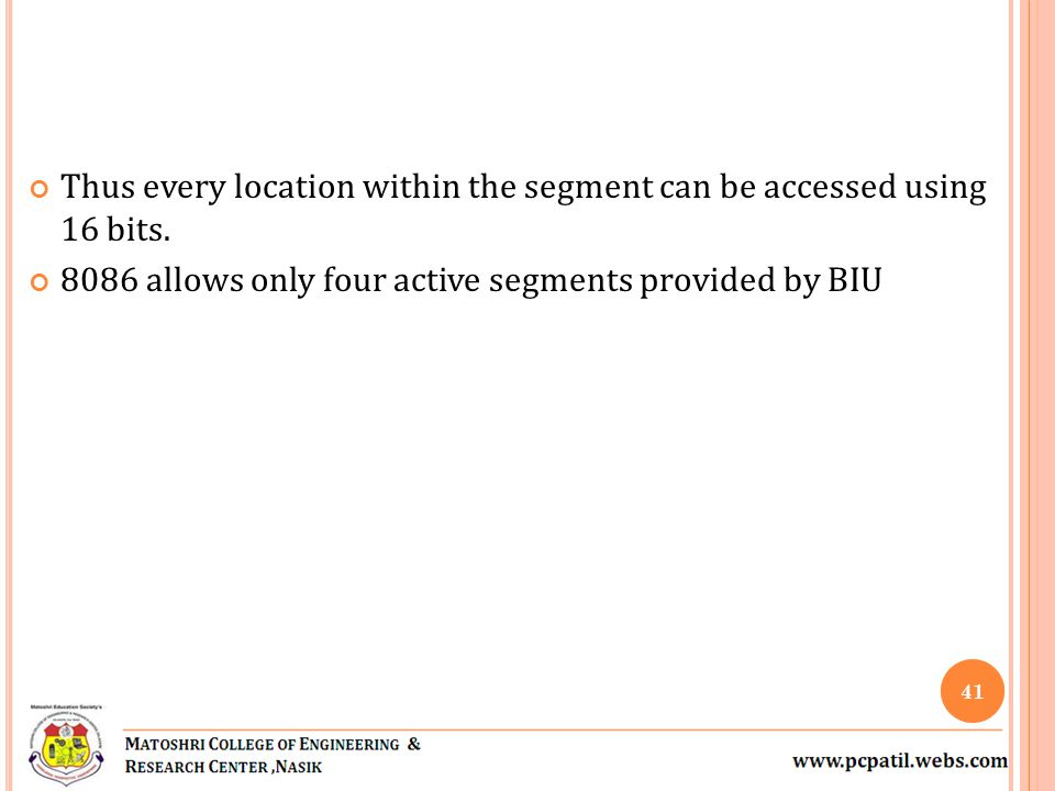 Thus every location within the segment can be accessed using 16 bits.