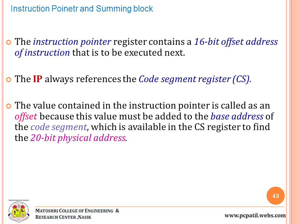 The IP always references the Code segment register (CS).