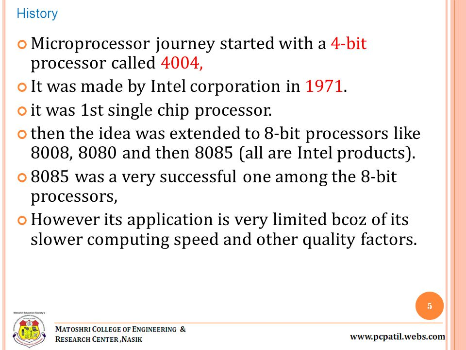Microprocessor journey started with a 4-bit processor called 4004,