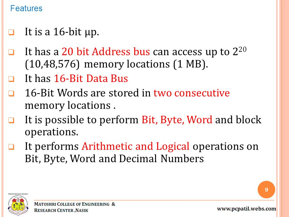 16-Bit Words are stored in two consecutive memory locations .