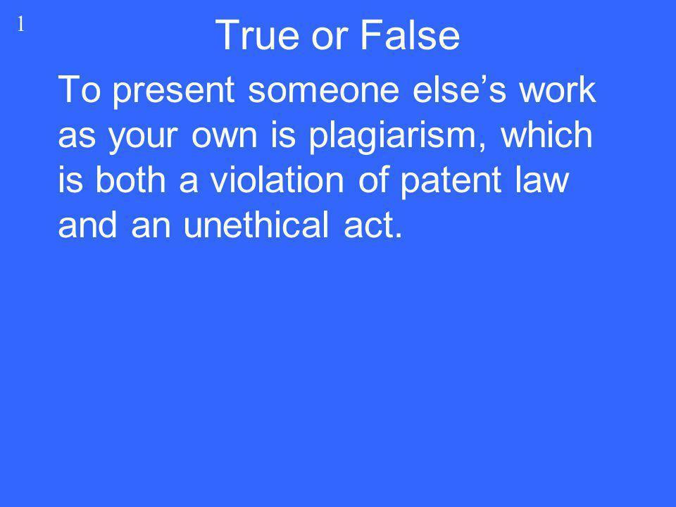 True or False 1.