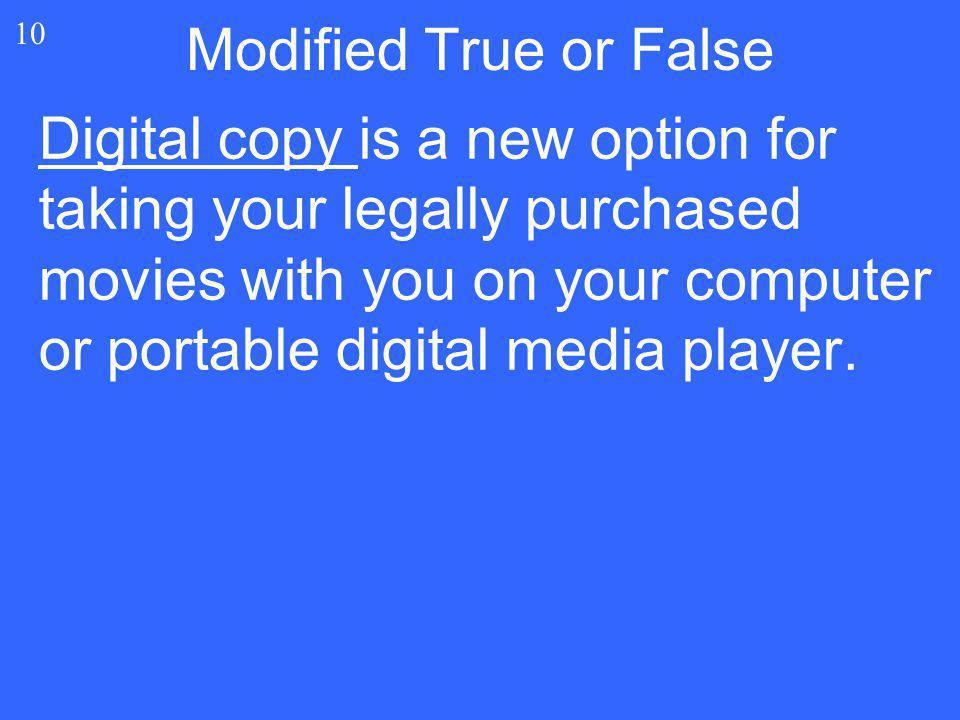 Modified True or False 10.