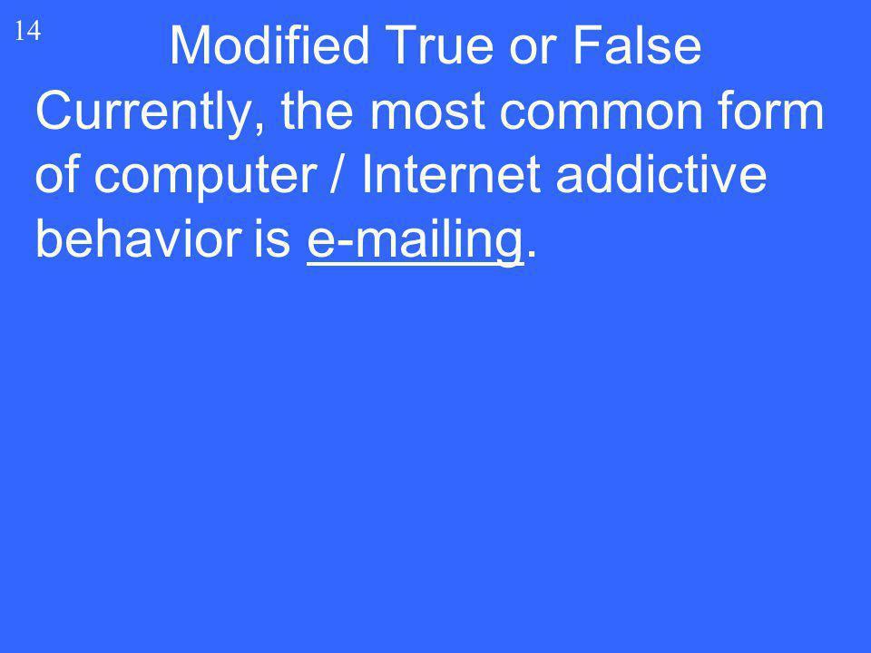 Modified True or False 14.