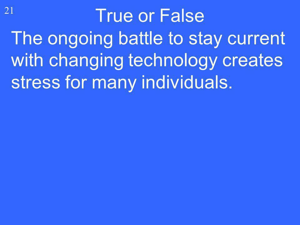 True or False 21.