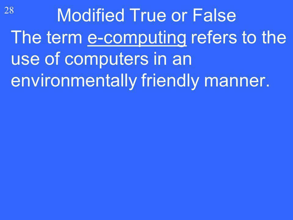 Modified True or False 28.