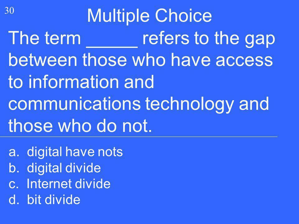 Multiple Choice 30.