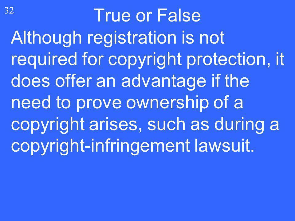 True or False 32.
