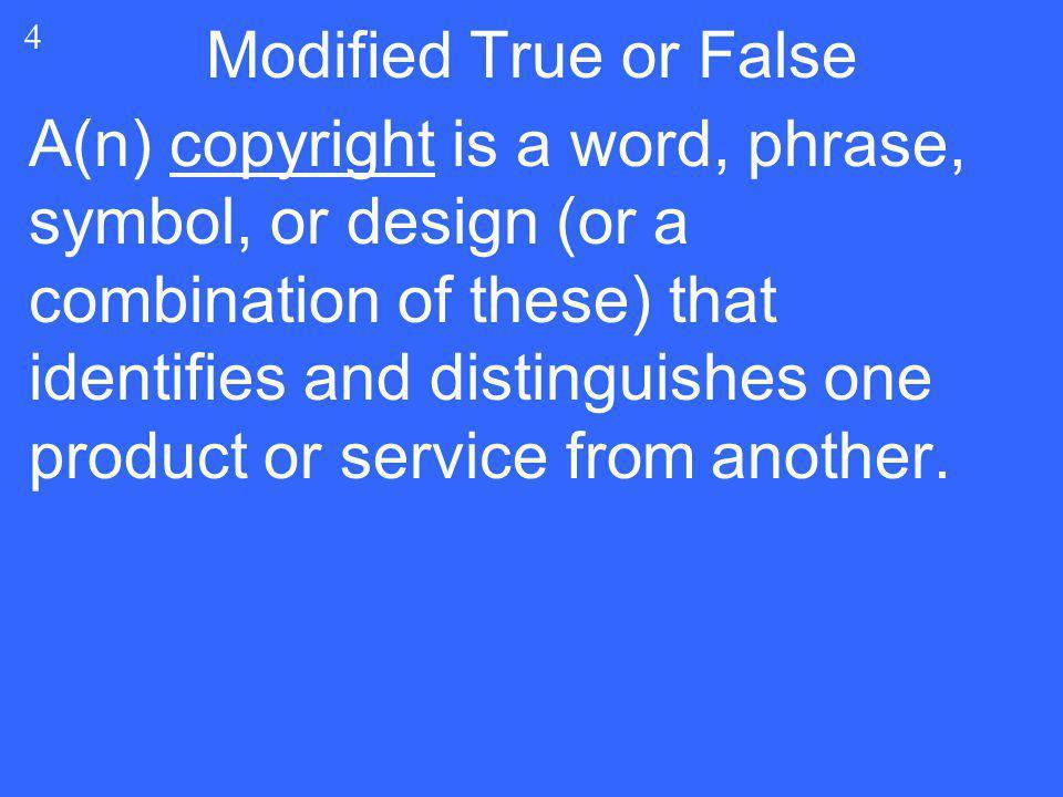 Modified True or False 4.