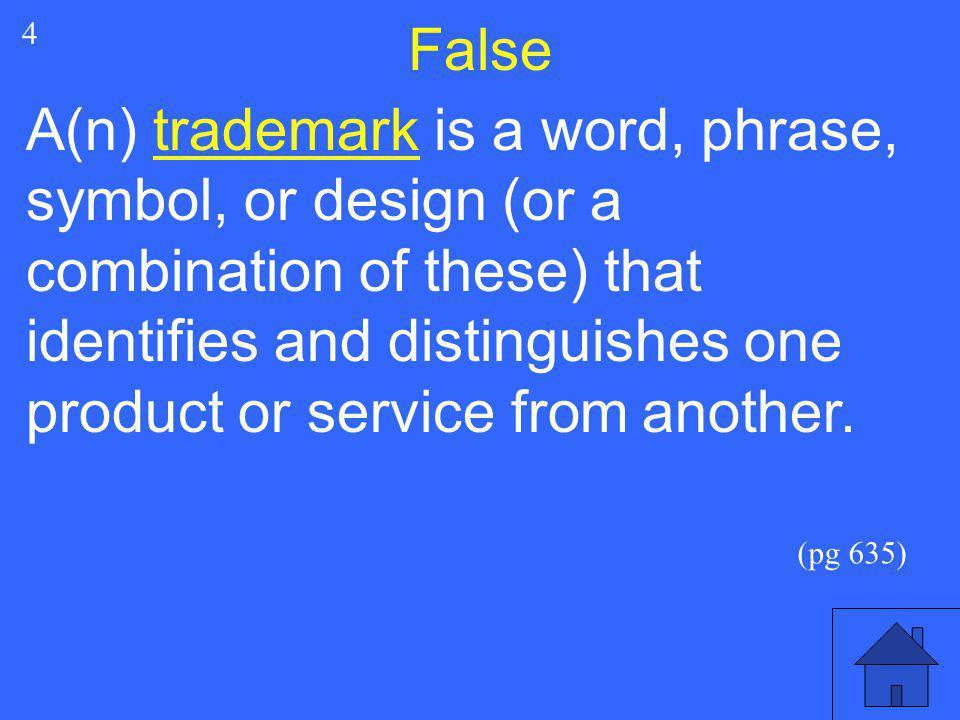 False 4.