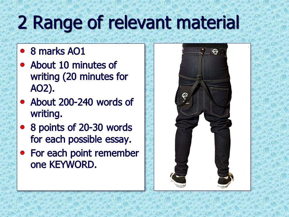 2 Range of relevant material