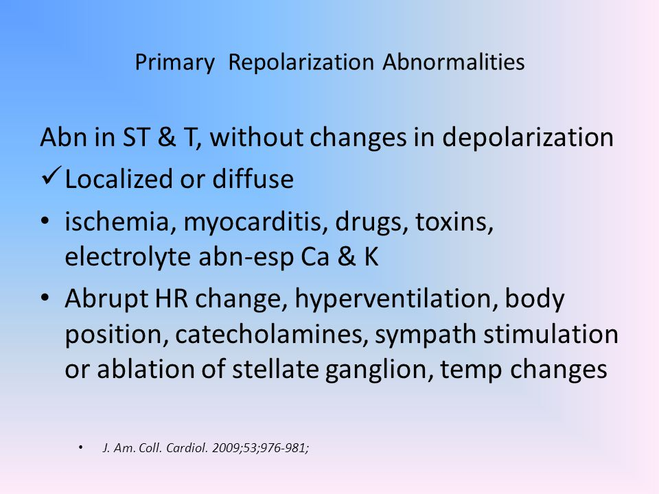 Primary Repolarization Abnormalities