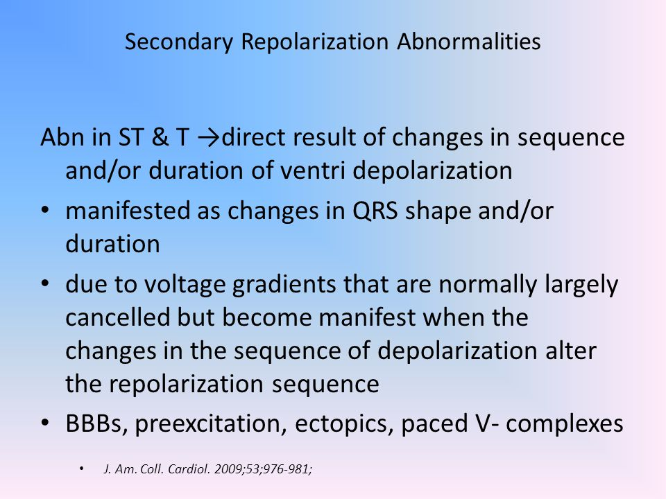 Secondary Repolarization Abnormalities