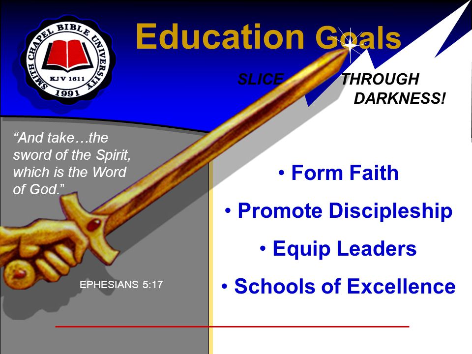 Education Goals Form Faith Promote Discipleship Equip Leaders