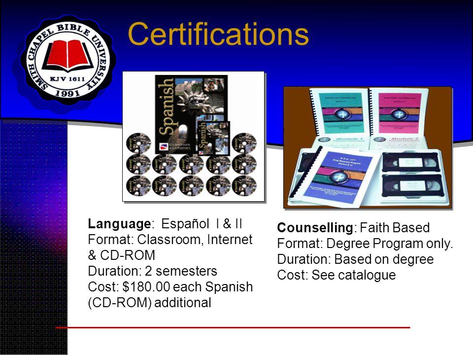 Certifications Language: Español I & II