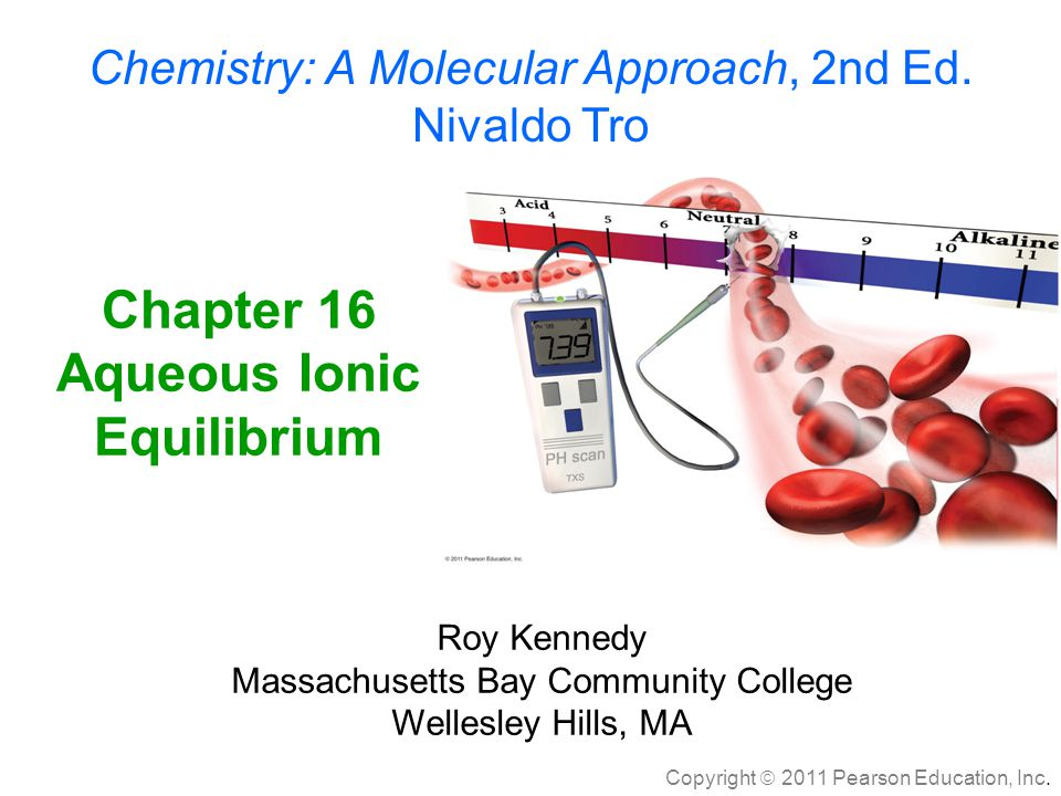 Chapter 16 Aqueous Ionic Equilibrium