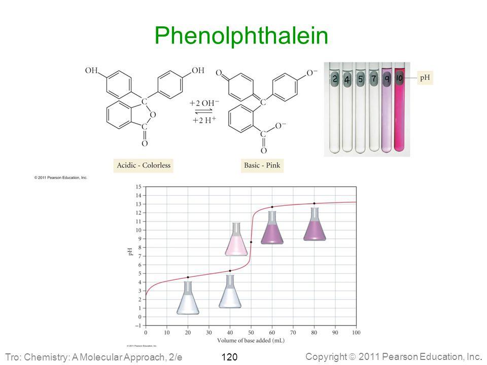 Phenolphthalein Tro: Chemistry: A Molecular Approach, 2/e