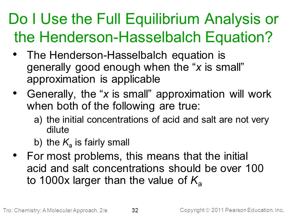 Do I Use the Full Equilibrium Analysis or the Henderson-Hasselbalch Equation