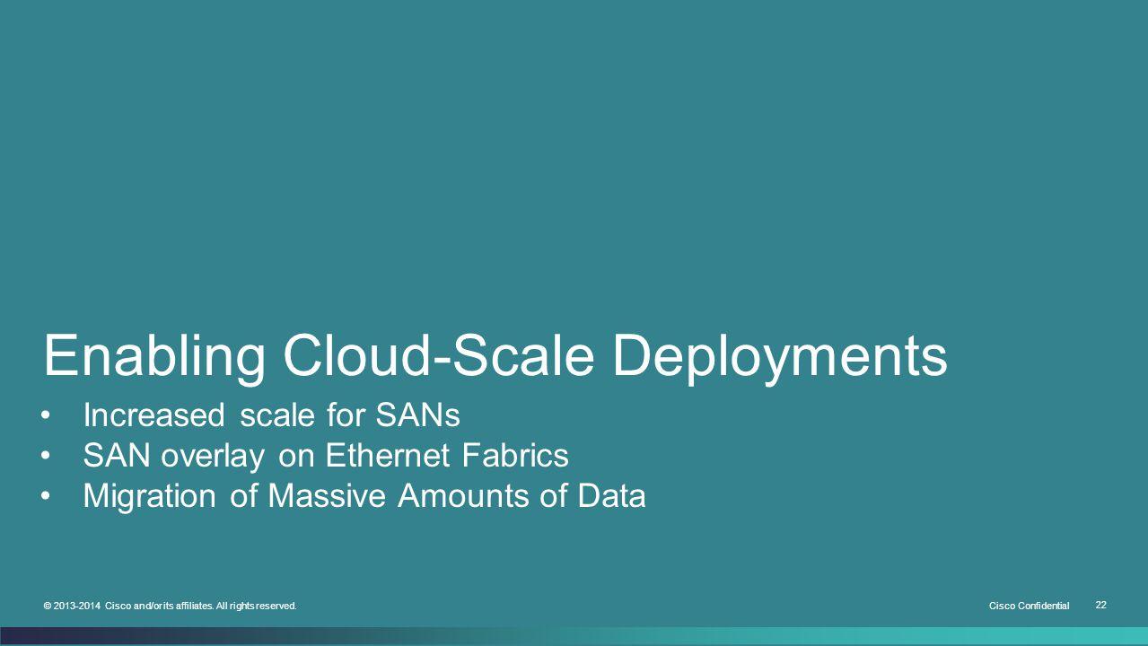 Enabling Cloud-Scale Deployments