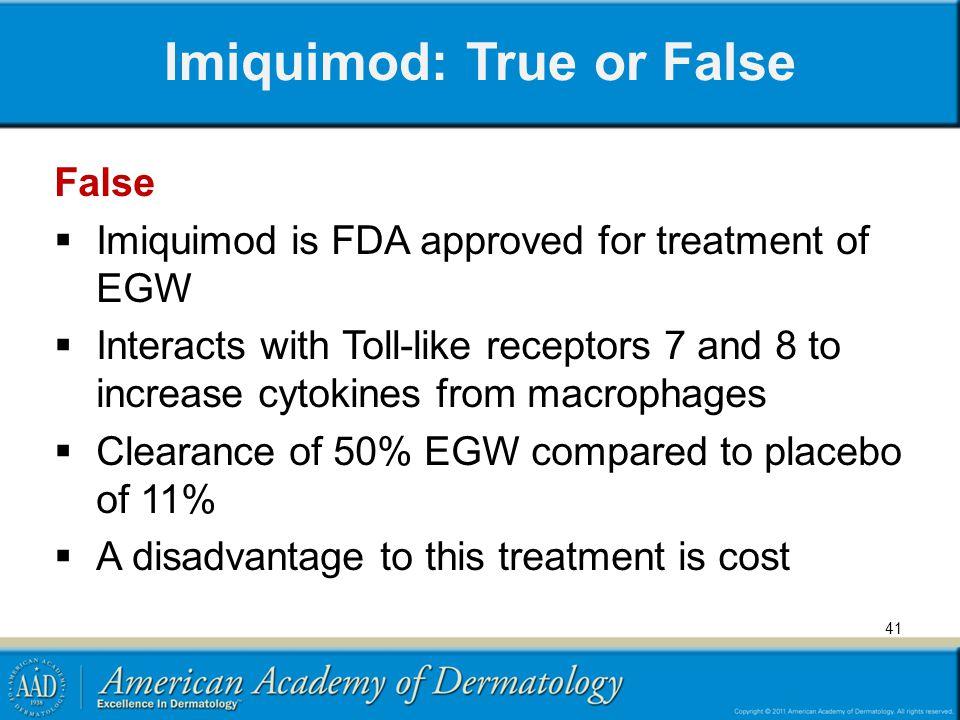 Imiquimod: True or False