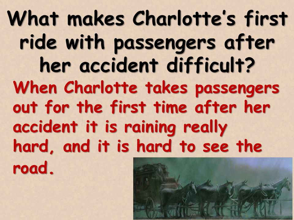 What makes Charlotte's first ride with passengers after her accident difficult