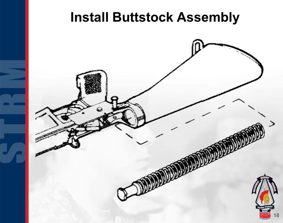 Install Buttstock Assembly