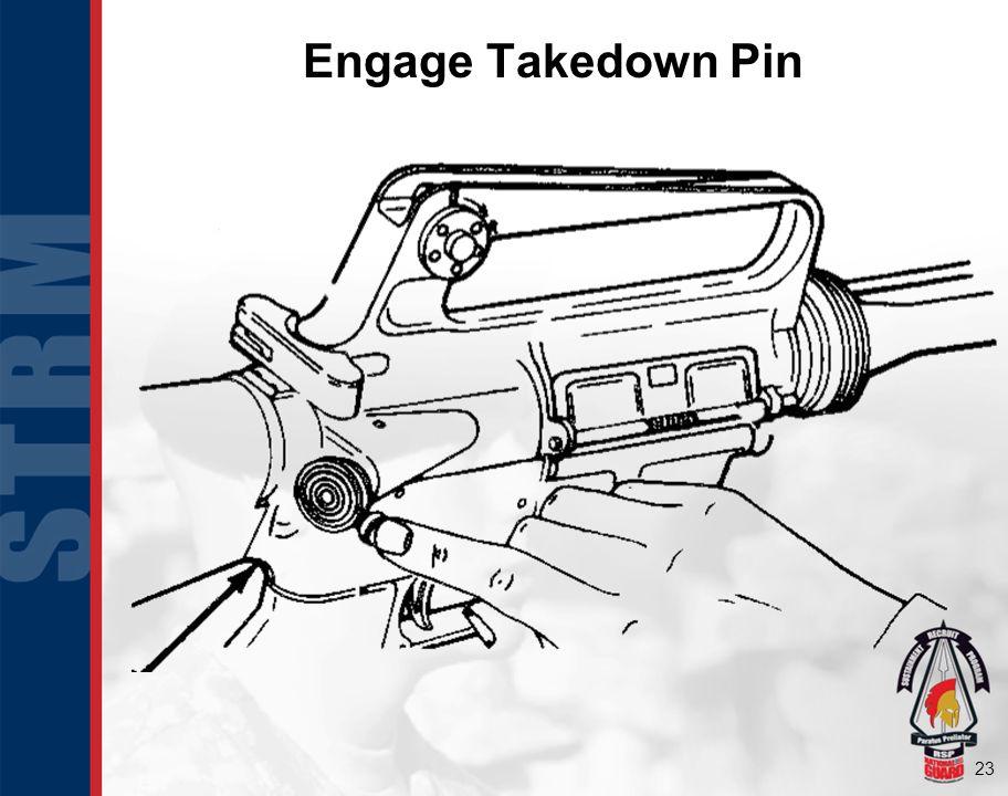 Engage Takedown Pin