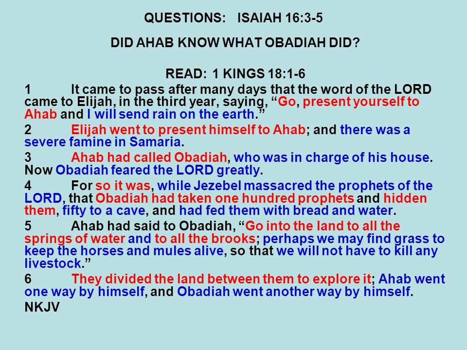 DID AHAB KNOW WHAT OBADIAH DID