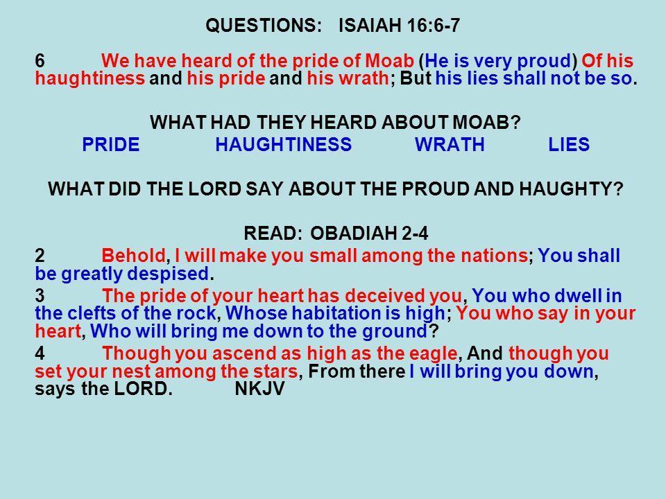 WHAT HAD THEY HEARD ABOUT MOAB PRIDE HAUGHTINESS WRATH LIES