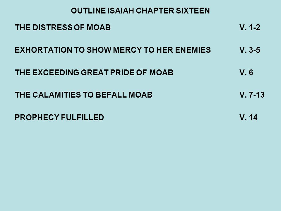 OUTLINE ISAIAH CHAPTER SIXTEEN