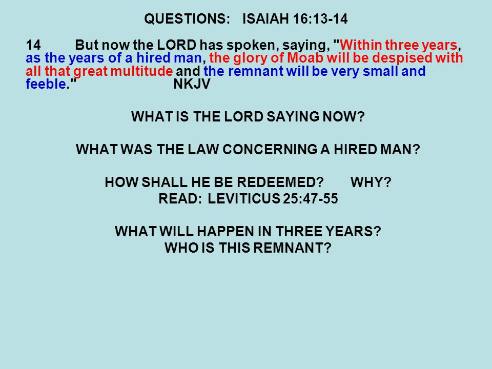 WHAT IS THE LORD SAYING NOW WHAT WAS THE LAW CONCERNING A HIRED MAN