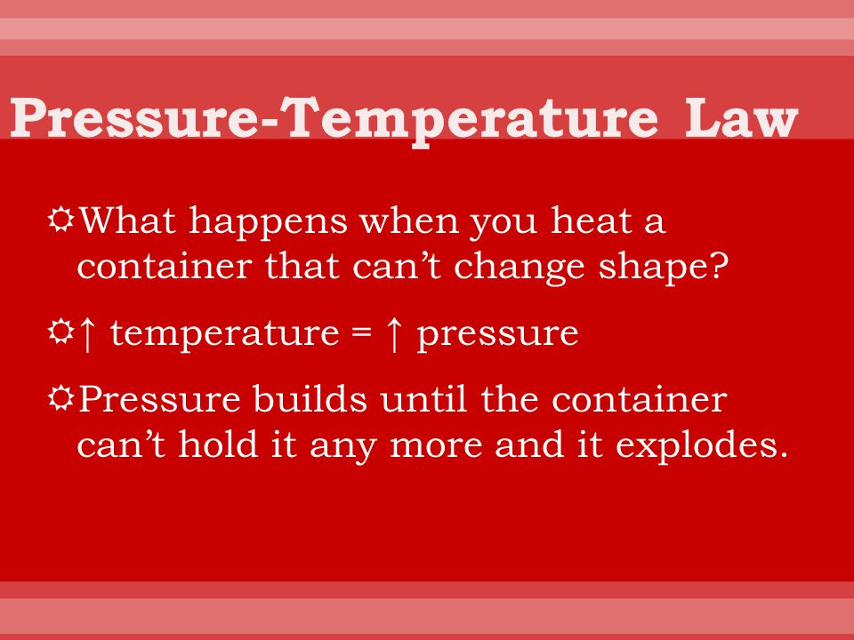 Pressure-Temperature Law