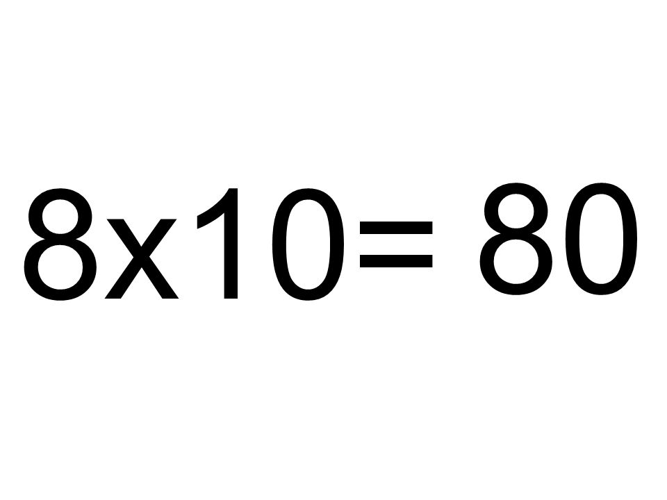 80 8x10=