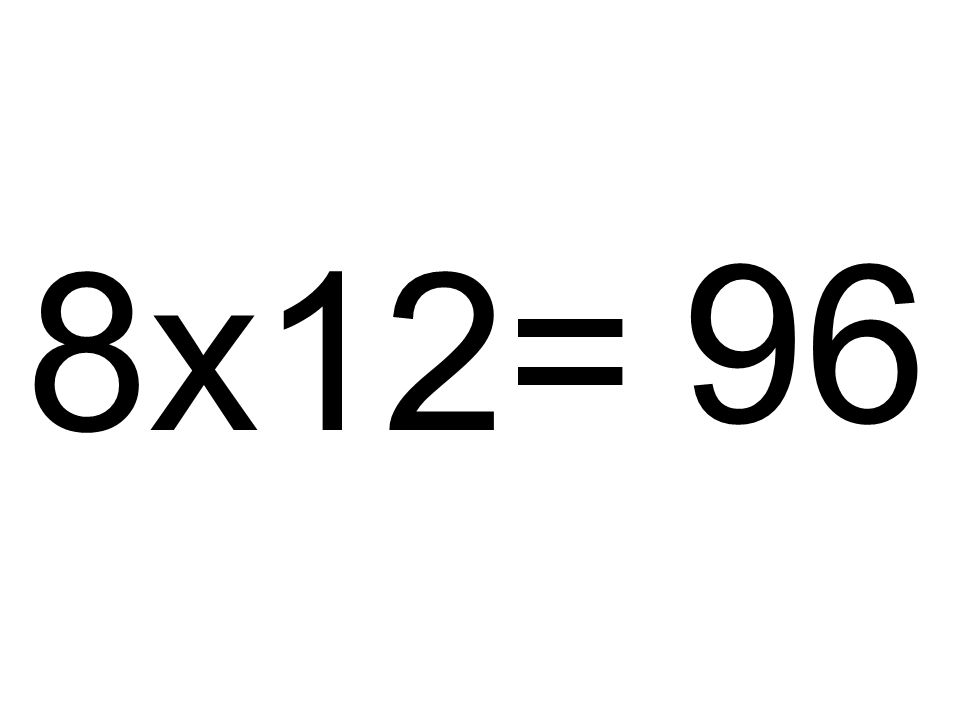 96 8x12=