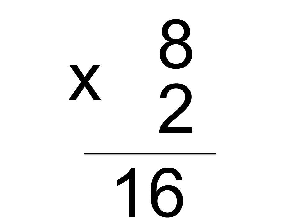 8 x 2 16