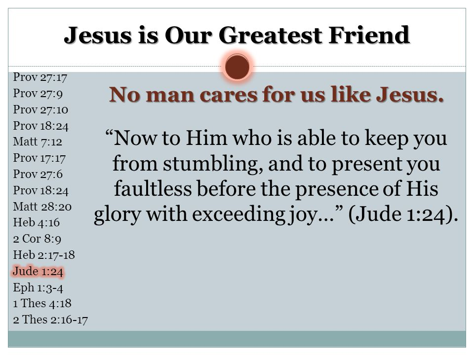 Jesus is Our Greatest Friend