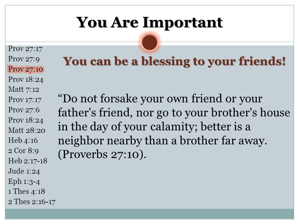 You can be a blessing to your friends!
