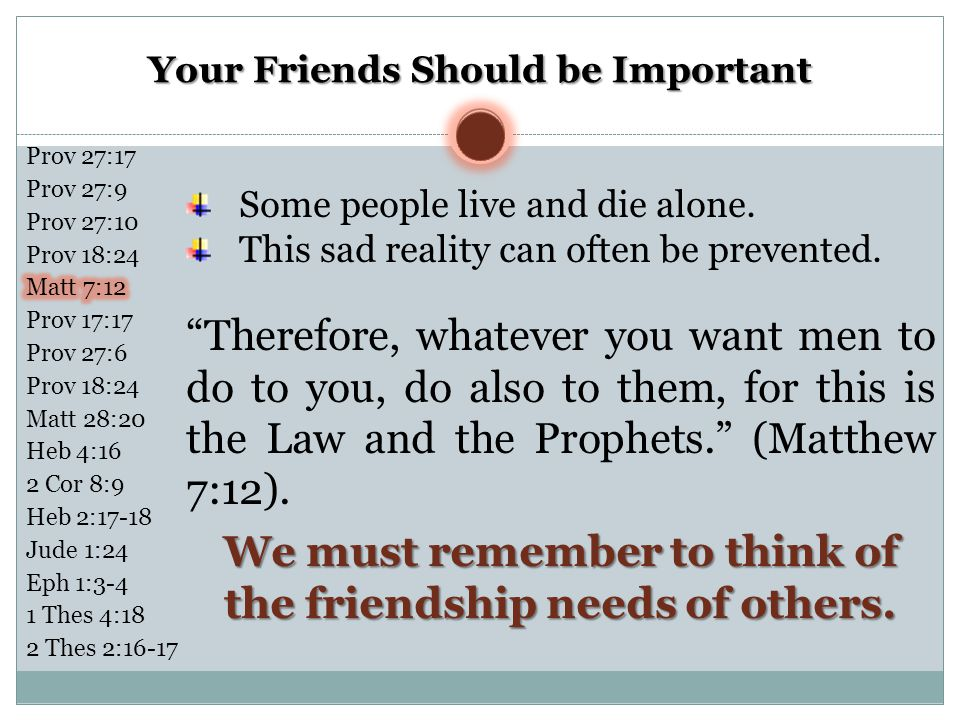 Your Friends Should be Important